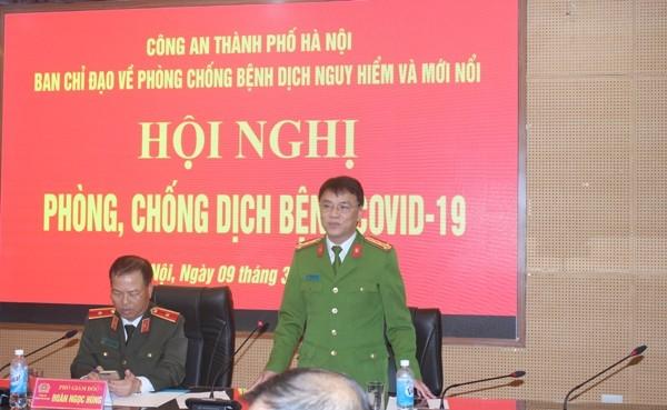Đại tá Trần Ngọc Dương - Phó Giám đốc CATP lưu ý công tác phối hợp, thông tin giữa các đơn vị trong việc quản lý, giám sát dịch bệnh