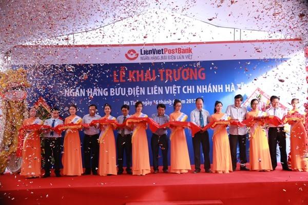 Khai trương chi nhánh tại Hà Tĩnh, LienVietPostBank chính thức hiện diện tại 63 tỉnh, thành phố