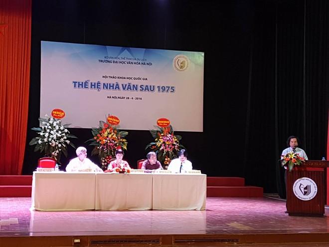Hội thảo được tổ chức nhằm nhận diện, đánh giá thành tựu của thế hệ nhà văn Việt Nam sau 1975
