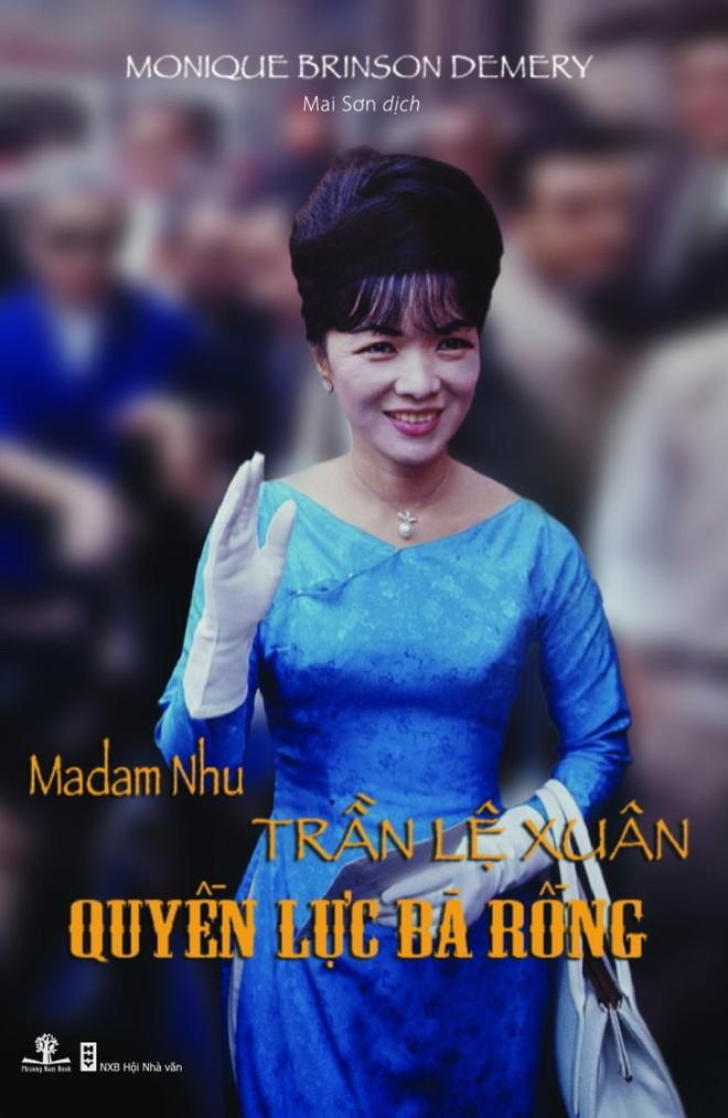 """Thu hồi sách """"Madam Nhu - Quyền lực bà Rồng"""""""