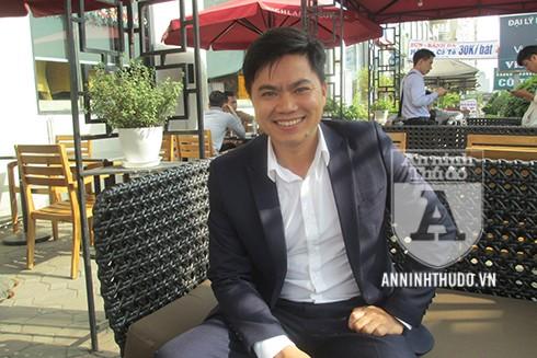 Anh Nguyễn Thành Chung chia sẻ với PV Báo ANTĐ