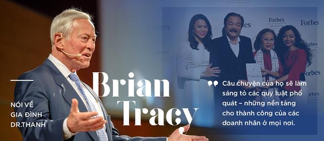 """Brian Tracy: Ước gì tôi biết Dr Thanh và gia đình ông khi viết """"21 bí mật thành công của các triệu phú tự thân""""!"""