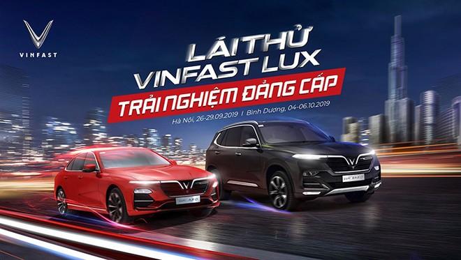 Chương trình lái thử xe VinFast Lux cùng chuyên gia nước ngoài sẽ diễn ra từ 26-29/9 tại Hà Nội và 04-06/10 tại Bình Dương.