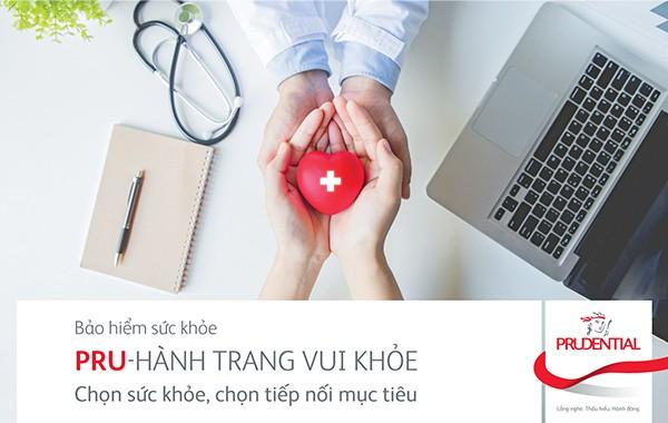 """Prudential Việt Nam ra mắt sản phẩm bảo hiểm bổ trợ bảo vệ sức khoẻ mới """"Pru – hành trang vui khoẻ"""""""