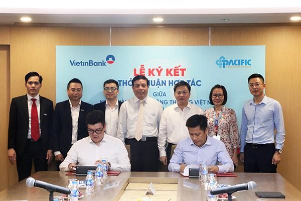 Ông Lê Duy Hải và ông Phan Lê Hoàng ký kết thỏa thuận hợp tác giữa VietinBank và Tập đoàn Pacific