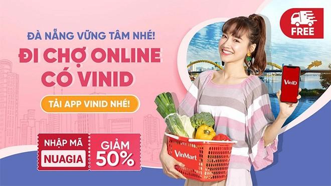"""VinID chính thức cung cấp tính năng """"Đi chợ online"""" tại Đà Nẵng, giúp người dân an tâm mua sắm trong mùa dịch."""