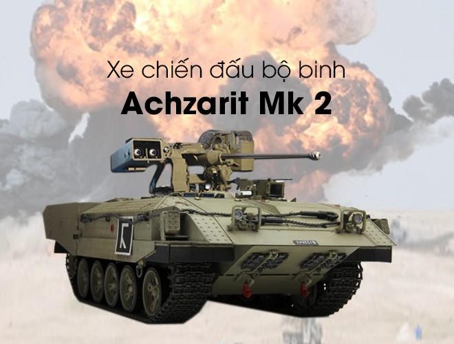 Sức mạnh xe chiến đấu bộ binh Achzarit Mk-2