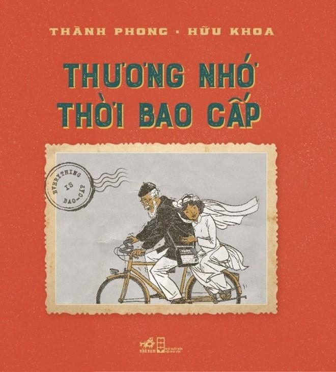 """Bìa cuốn sách """"Thương nhớ thời bao cấp"""" (NXB Hội Nhà văn) do họa sĩ Thành Phong và Hữu Khoa minh họa"""
