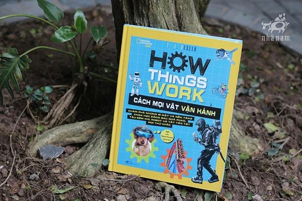 """""""Cách mọi vật vận hành""""- cuốn sách truyền cảm hứng và giải đáp câu hỏi """"vì sao"""""""