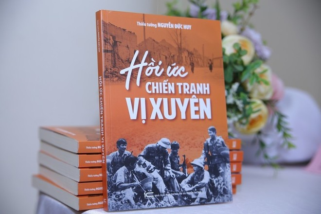 Hồi ức chiến tranh Vị Xuyên của Thiếu tướng Nguyễn Đức Huy