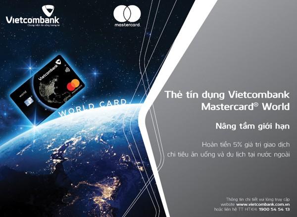 Vietcombank và Mastercard ra mắt sản phẩm thẻ tín dụng quốc tế Vietcombank Mastercard World: Đẳng cấp quốc tế - ưu đãi vượt trội