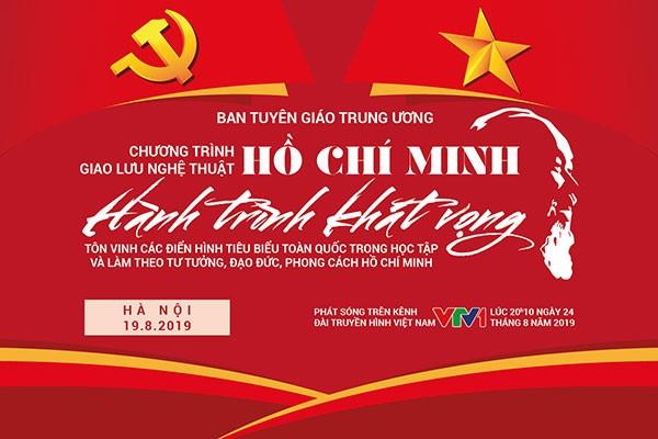 """Giao lưu nghệ thuật """"Hồ Chí Minh – Hành trình khát vọng"""""""
