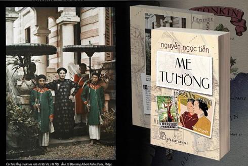 """Cô Tư Hồng trước tòa nhà ở Hội Vũ, Hà Nội (trái) và cuốn tiểu thuyết tư liệu """"Me Tư Hồng"""" của Nguyễn Ngọc Tiến (phải)"""