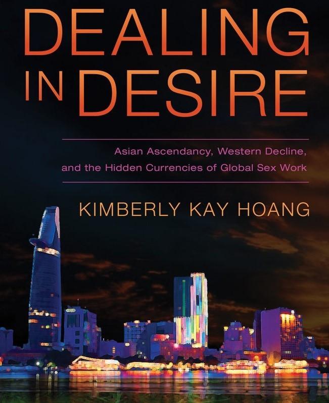 """Quyển sách của Kimberly Kay Hoang tựa đề tạm dịch """"Mua bán dục vọng: quyền năng tại Châu Á, suy tàn tại Châu Âu và hình thức tiền tệ ngầm của nghề mại dâm toàn cầu"""", là tổng hợp trải nghiệm và phân tích khoa học từ 5 năm phục vụ quán bar tại TP HCM. Cuốn sách đã đạt nhiều giải thưởng học thuật uy tín tại Mỹ."""