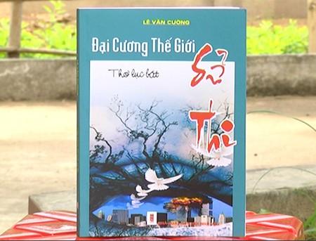 Thầy giáo trẻ viết lịch sử thế giới bằng thơ lục bát dài nhất Việt Nam