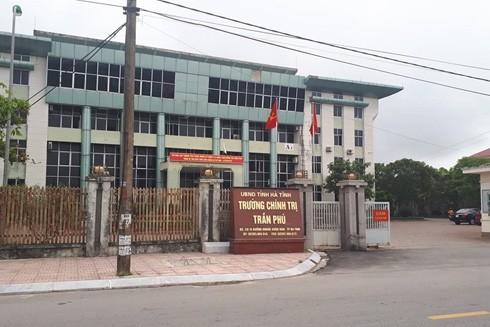 Trường Chính trị Trần Phú Hà Tĩnh nơi ông Lê Hữu Thuận công tác