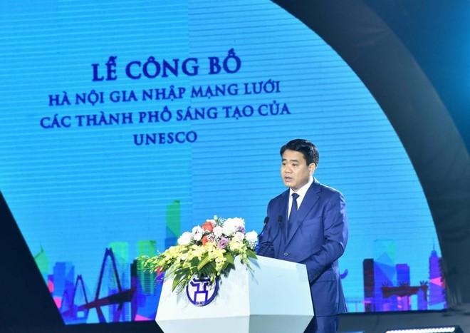 Chủ tịch UBND Thành phố Hà Nội Nguyễn Đức Chung nhấn mạnh ý nghĩa của việc Hà Nội gia nhập mạng lưới các thành phố sáng tạo