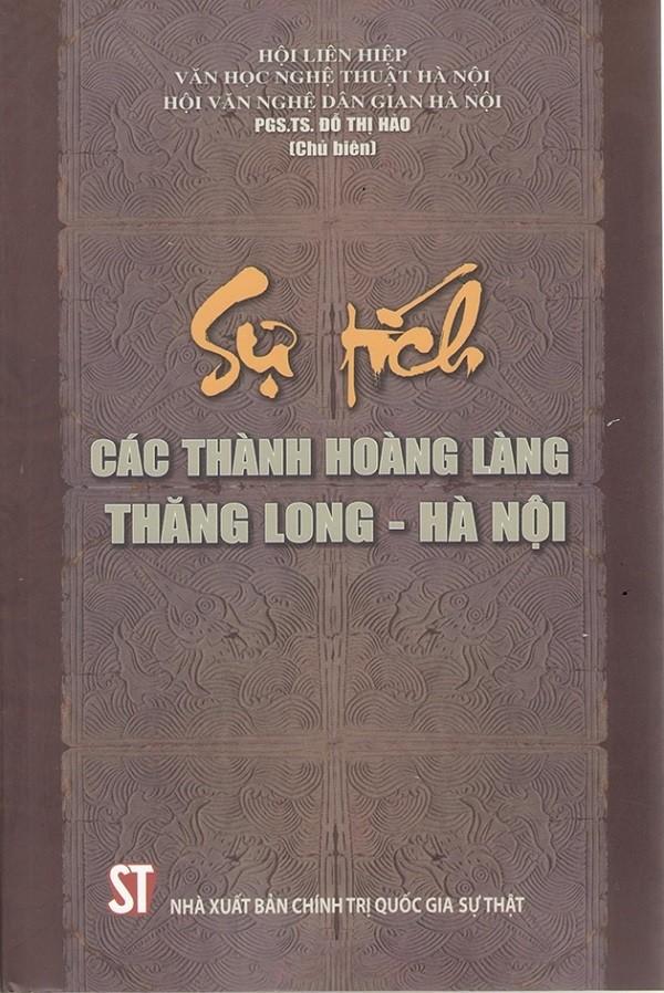 """Ra mắt cuốn sách """"Sự tích các Thành hoàng làng Thăng Long - Hà Nội"""""""