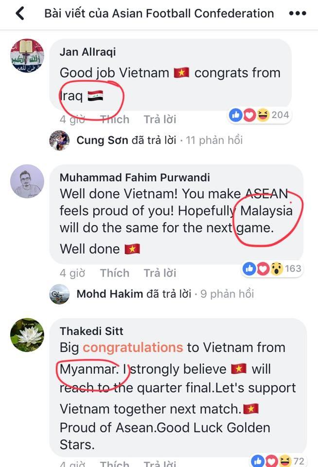 """Jan Allraqi, một fan bóng đá Iraq nói: """"Làm tốt lắm Việt Nam, lời chúc mừng từ Iraq"""". Còn Muhammad lại nói: """"Cừ lắm Việt Nam. Các bạn làm cho cả Đông Nam Á tự hào vì các bạn. Hy vọng Malaysia của chúng tôi cũng làm được điều tương tự ở trận đấu tới"""". Trong khi đó, Thakedi Sitt gửi lời động viên tuyệt vời cho thầy trò ông Park: """"Xin gửi lời chúc mừng nhiệt liệt tới bóng đá Việt Nam từ Myanmar. Tôi có niềm tin mãnh liệt rằng Việt Nam sẽ vào tứ kết. Tất cả hãy cùng ủng hộ cho Việt Nam trận tới. Việt Nam là niềm tự hào Đông Nam Á. Chúc may mắn nhé những Ngôi Sao Vàng"""""""