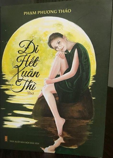 """Tập thơ """"Đi hết xuân thì"""" được Phạm Phương Thảo bất ngờ ra mắt rộng rãi"""