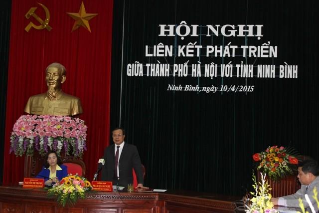 Bí thư Phạm Quang Nghị nhấn mạnh Hà Nội và Ninh Bình có rất nhiều lợi thế để liên kết