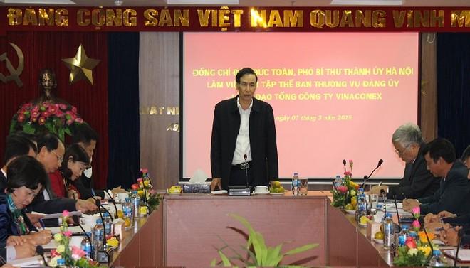 Phó Bí thư Thành ủy Hà Nội Đào Đức Toàn chỉ đạo tại buổi làm việc với Đảng ủy Tổng Công ty Vinaconex