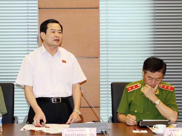 ĐB Nguyễn Đình Quyền – Phó Chủ nhiệm Ủy ban Tư pháp của Quốc hội phát biểu