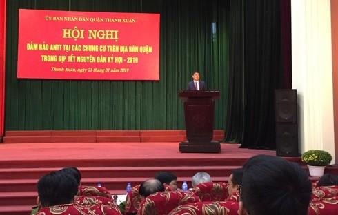 Ông Nguyễn Xuân Lưu, Chủ tịch UBND quận Thanh Xuân phát biểu chỉ đạo tại Hội nghị đảm bảo ANTT tại các chung cư trên địa bàn quận Thanh Xuân