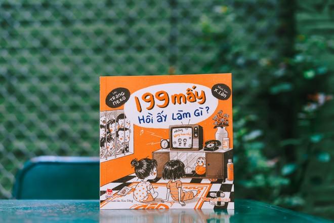 """""""199 mấy hồi ấy làm gì?""""- cuốn sách dành cho người lớn đã từng là trẻ con ảnh 1"""