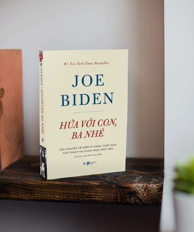 """""""Hứa với con, ba nhé"""" - Hồi ký cảm động của đương kim Tổng thống Mỹ Joe Biden ảnh 2"""
