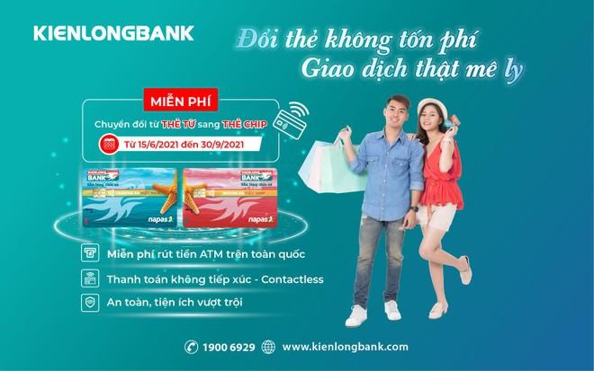 Kienlongbank miễn phí chuyển đổi thẻ ghi nợ nội địa sang thẻ chip ảnh 1
