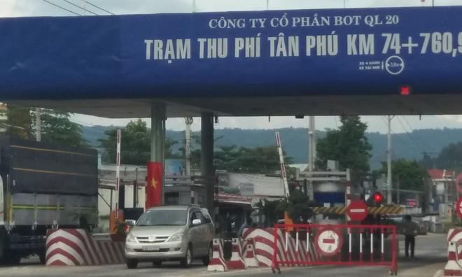 Tạm dừng thu phí trạm BOT Tân Phú trên QL20 từ ngày 20-10 ảnh 1
