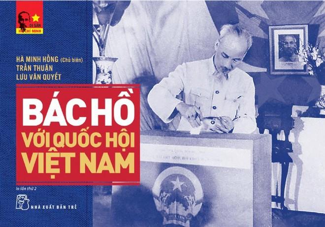 """""""Bác Hồ với Quốc hội Việt Nam"""" - tất cả mục đích đều hướng về nhân dân ảnh 2"""