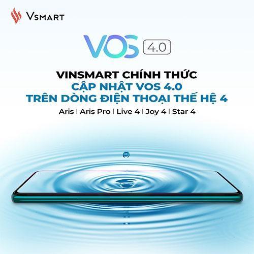 VinSmart cập nhật VOS 4.0 trên dòng điện thoại thế hệ 4 ảnh 1