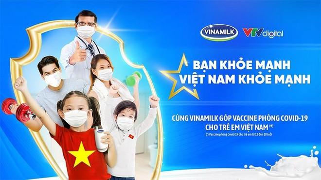 """Vinamilk khởi động chiến dịch """"Bạn khỏe mạnh, Việt Nam khỏe mạnh"""" với hoạt động góp Vaccine phòng Covid-19 cho trẻ em ảnh 1"""