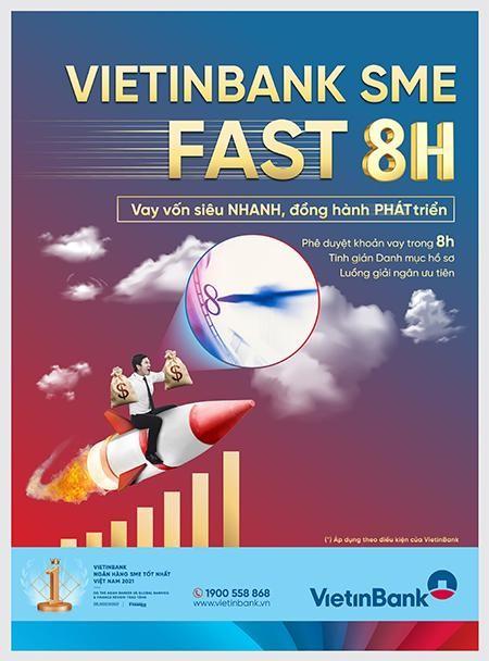 VietinBank SME Fast 8H - Vay vốn siêu nhanh chỉ trong 8 giờ ảnh 1
