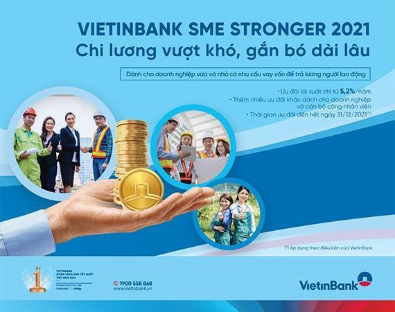 VietinBank SME Stronger 2021: Chi lương vượt khó, gắn bó dài lâu ảnh 1
